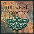 Over 20 mineral pigments are described in this multimedia CD: Chemical composition, geology and artistic properties. Includes how-to instructions on grinding pigments, preparing medium and making egg tempera and watercolors. Windows only.